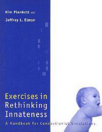 Exercises in Rethinking Innateness