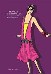 Monica the Importer