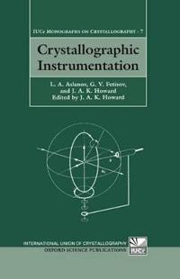 Crystallographic Instrumentation