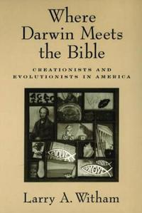Where Darwin Meets The Bible