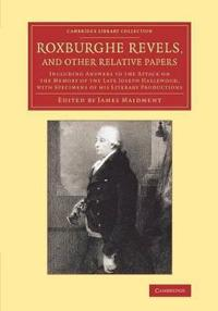 Roxburghe Revels , and Other Relative Papers