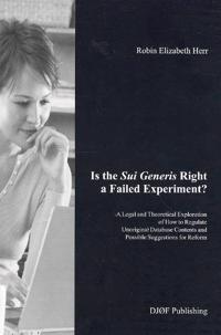 Is the Sui Generis Right a Failed Experiment?
