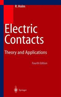 Electric Contacts: Theory and Application