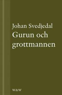 Gurun och grottmannen : Bruno K. Öijer, Sven Delblanc och sjuttiotalets bokmarknad