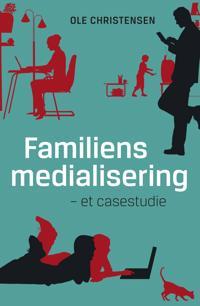 Familiens medialisering