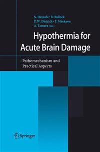 Hypothermia for Acute Brain Damage