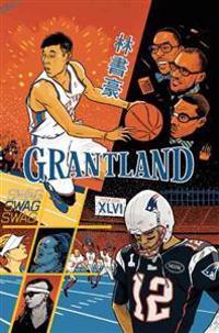 Grantland, Volume 3