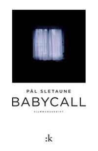 Babycall - Pål Sletaune pdf epub