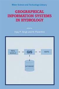 Geographical Information Systems in Hydrology