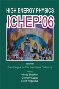 High Energy Physics ICHEP 2006