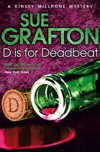 D is for deadbeat - a kinsey millhone mystery