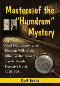 """Masters of the """"Humdrum"""" Mystery"""
