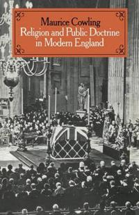 Cambridge Studies in the History and Theory of Politics Religion and Public Doctrine in Modern England