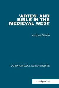 Artes and Bible in the Medieval West