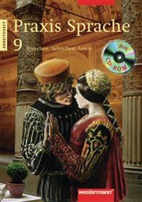 Praxis Sprache 9. Arbeitsheft mit CD-ROM. Ausgabe Ost