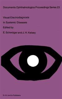 Visual Electrodiagnosis in Systemic Diseases