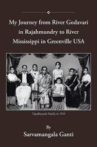 My Journey from Godavari in Rajahmundry to Mississippi in Greenville, USA