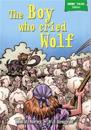 Short Tales Fables: The Boy Who Cried Wolf