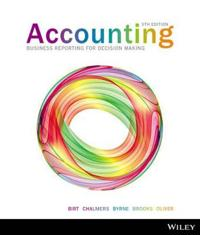 Accounting Business Reporting For Decision Making, 5th Edition