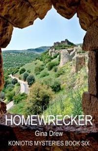 Homewrecker: Koniotis Mysteries