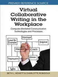 Virtual Collaborative Writing in the Workplace