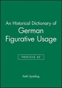 A Historical Dictionary of German Figurative Usage