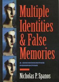 Multiple Identities & False Memories