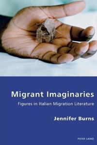 Migrant imaginaries - figures in italian migration literature