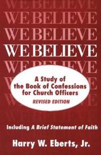 We Believe, Revised Edition