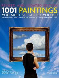 1001 Paintings You Must See Before You Die: Revised and Updated