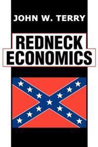 Redneck Economics