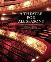 A Theatre for All Seasons