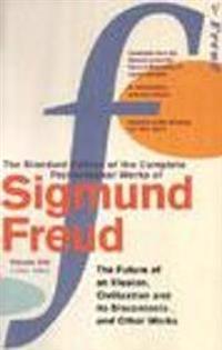 Complete Psychological Works Of Sigmund Freud, The Vol 21