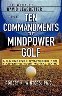 The Ten Commandments of Mindpower Golf