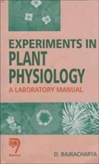 Experiments in Plant Physiology