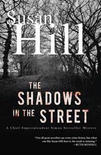 The Shadows in the Street: A Simon Serailler Mystery