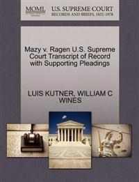 Mazy V. Ragen U.S. Supreme Court Transcript of Record with Supporting Pleadings