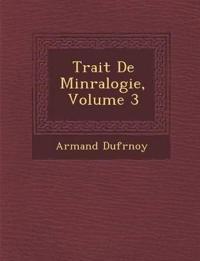 Trait¿ De Min¿ralogie, Volume 3