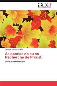 As Aporias Do Eu Na Recherche de Proust