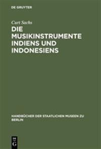 Die Musikinstrumente Indiens Und Indonesiens