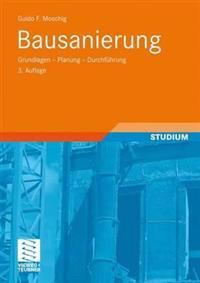 Bausanierung: Grundlagen - Planung - Durchfuhrung