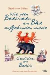 Wie den Berlinern ein Bär aufgebunden wurde