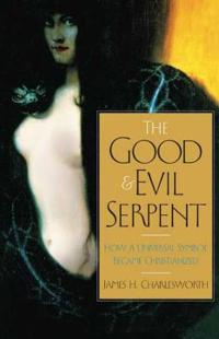 The Good and Evil Serpent