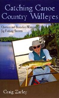 Catching Canoe Country Walleyes: Quetico and Boundary Waters Jig Fishing Secrets
