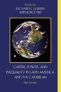 Capital Power, and Inequality in Latin America and the Caribbean