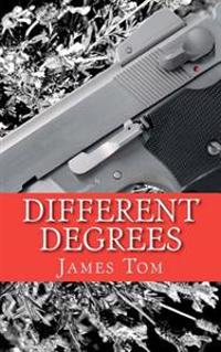 Different Degrees: A Caleb Joyner Mystery