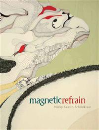 Magnetic Refrain