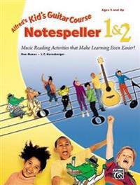 Alfröd's Kid's Guitar Course Notespeller 1 & 2  Music Reading Activities That Make Learning Even Easier  - L. C. Harnsberger  Ran Manus  L. C. Harnsberger - böcker (9780739010945)     Bokhandel