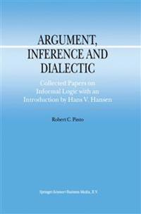 Argument, Inference and Dialectic