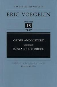 Order and History, Volume 5 (Cw18): In Search of Order